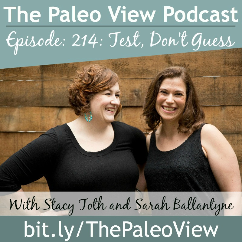 The-Paleo-View-214-Test-Dont-Guess